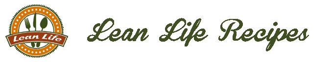 Lean Life Recipes